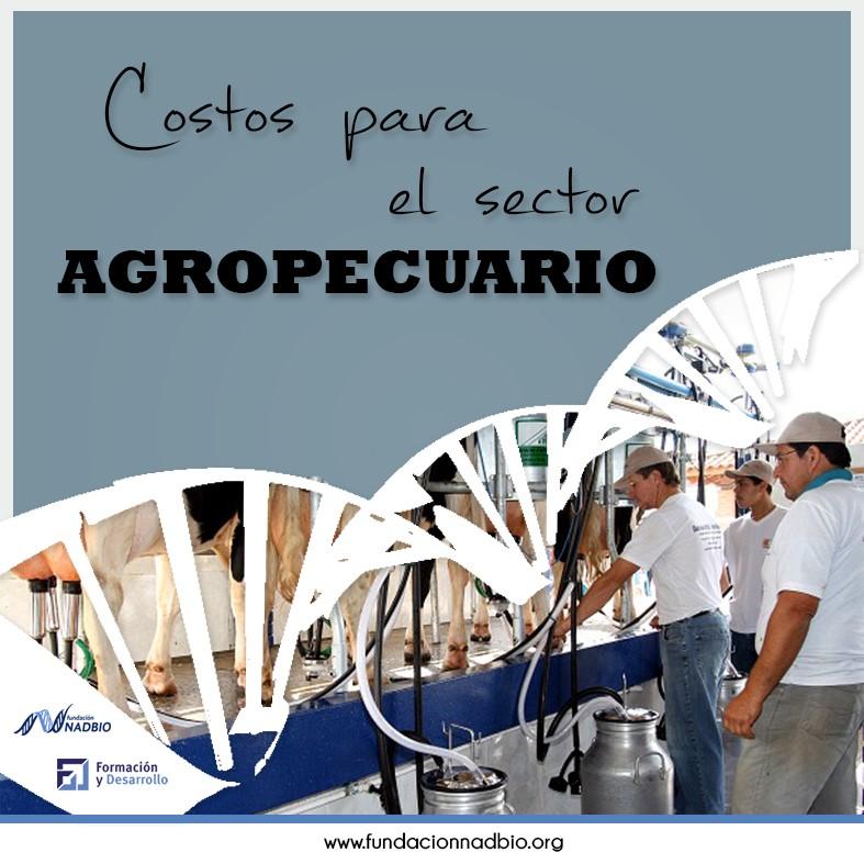 Costos para el sector agropecuario